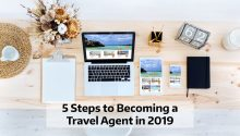 How to be a Travel Agent in 2019