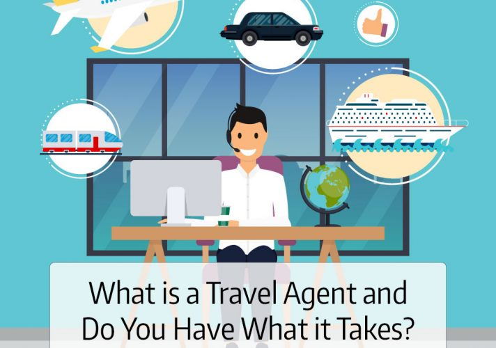 What is a Travel Agent in 2019 and Do you have what it takes to be successful as a Travel Professional