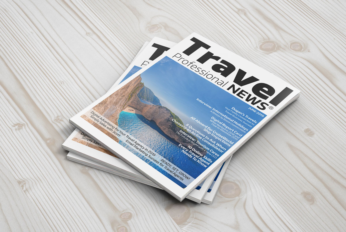 June 2019 Issue – Travel Professional NEWS | Home Based