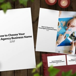 Step by Step guide for choosing, researching and setting up your Travel Agency business and brand for success in 2019