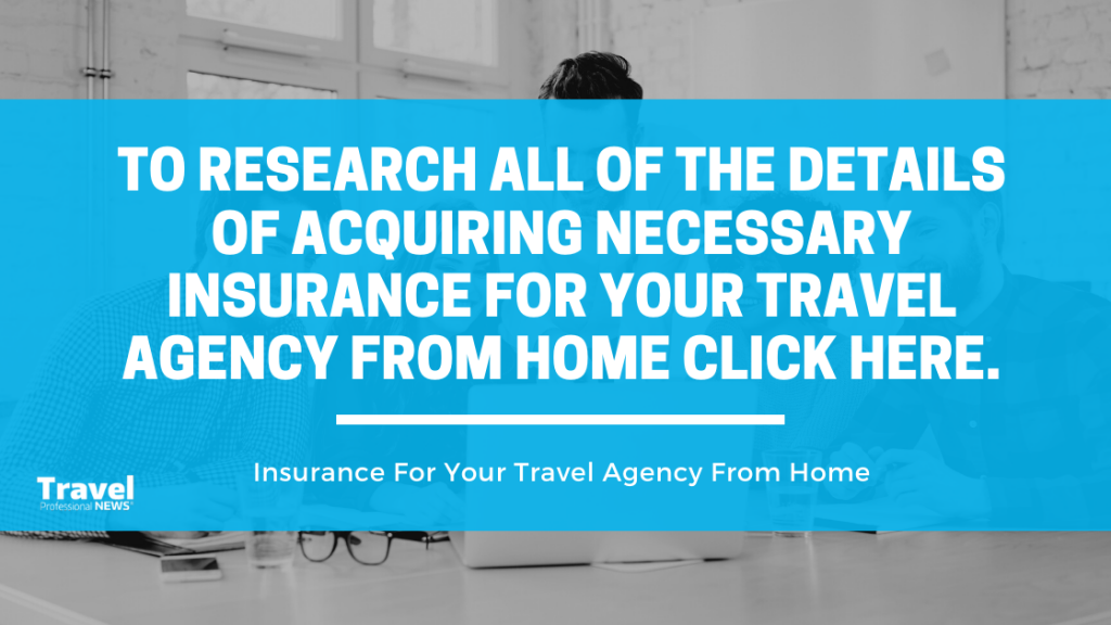 Insurance For Your Travel Agency From Home