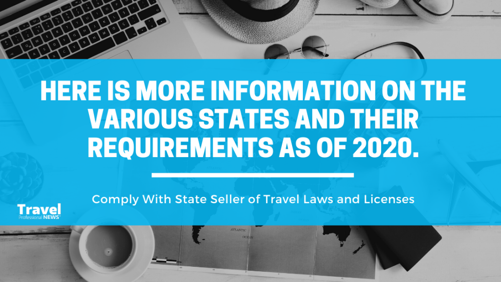 Comply With State Seller of Travel Laws and Licenses